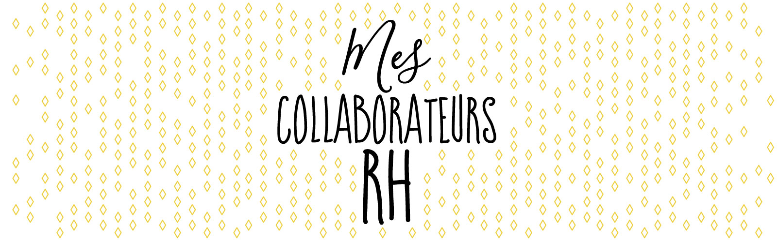 Mes collaborateurs RH